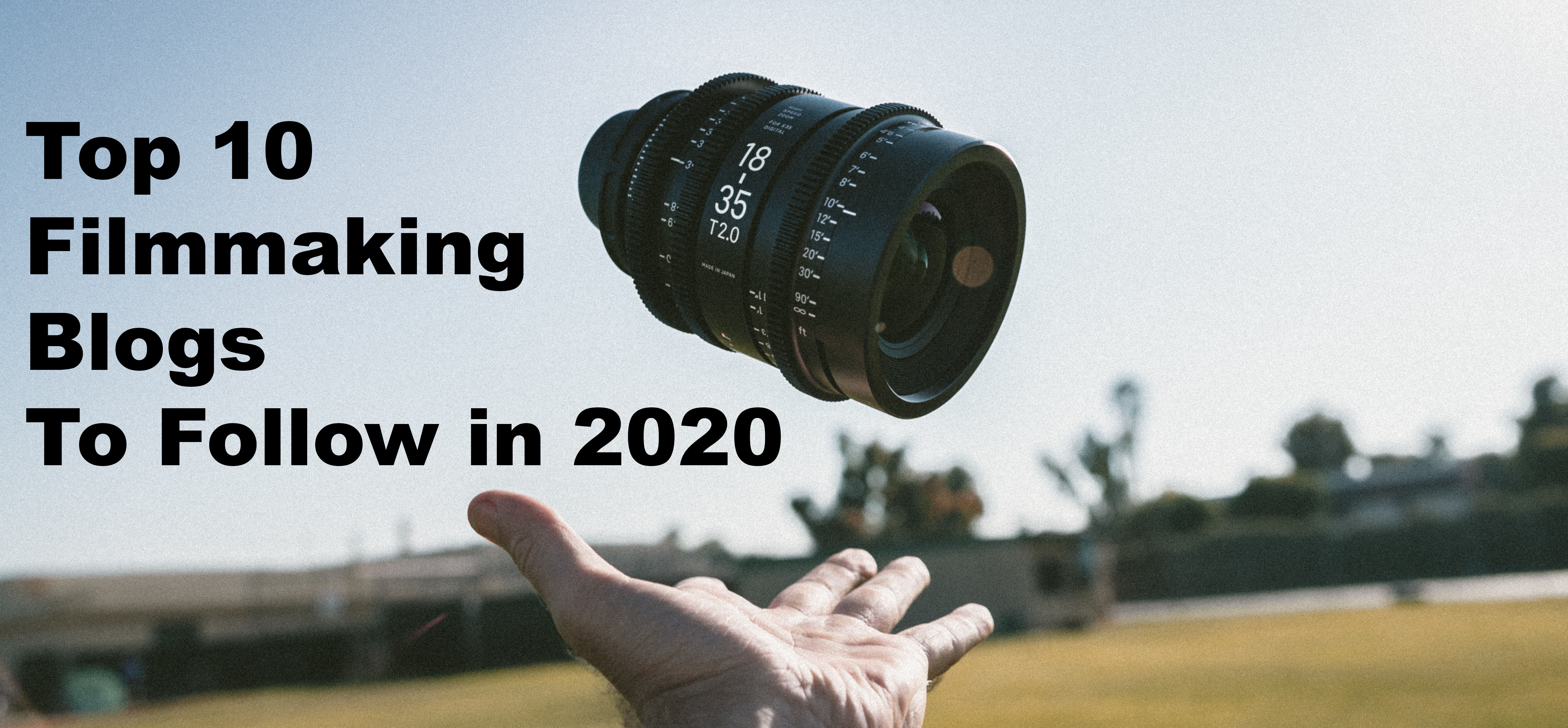 Top 10 Filmmaking Blogs & Websites For Filmmakers To Follow in 2020